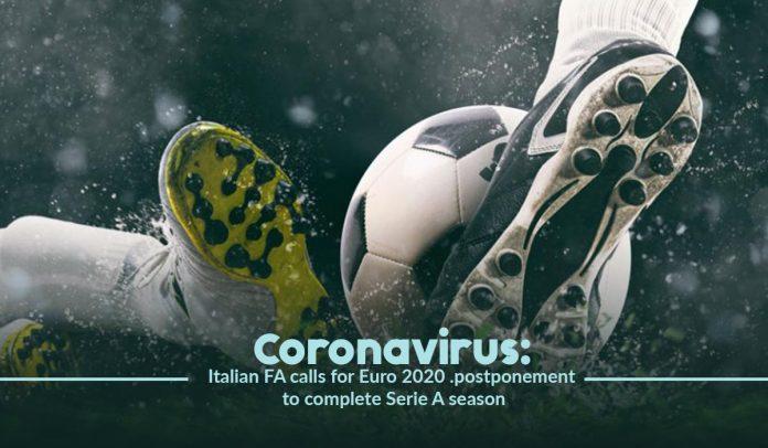 Euro 2020 postponed to end Serie A season, amid Coronavirus