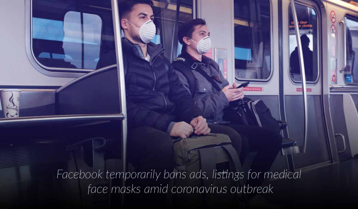 Facebook temporarily has banned ads, listings for medical face masks amid coronavirus breakout