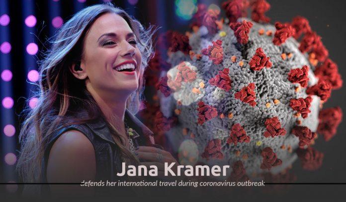 Jana Kramer justify her to travel during Coronavirus epidemic