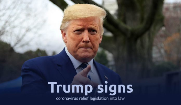 President Trump embeded COVID-19 relief legislation into law