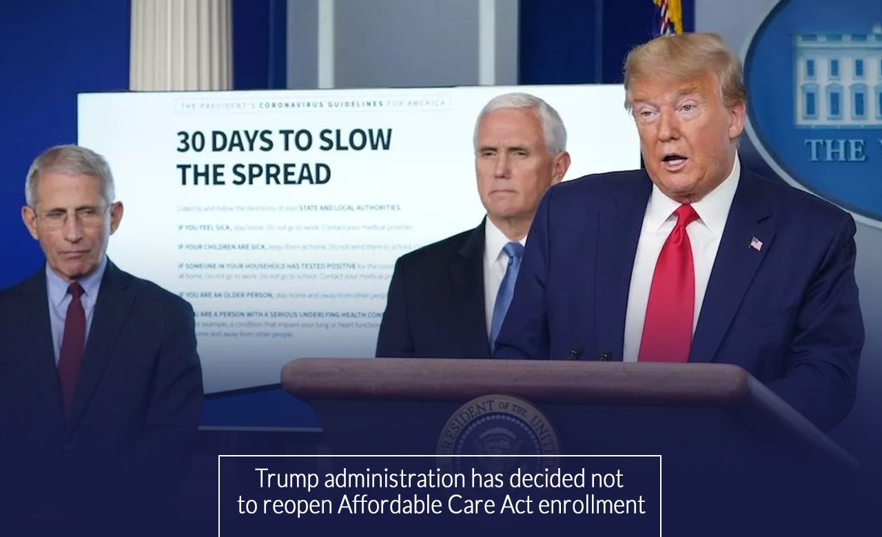 Trump disaproves opening ObamaCare enrollment for uninsured U.S citizens